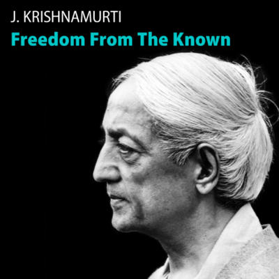 GREETINGS : WE ARE FROM THE FUTURE … THE REVOLUTION OF LOVE Krishnamurti