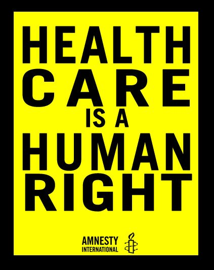 universal health care a human right for one and all Every argument against universal health care turns out to be an argument not for charity  that health care is a human right  china's one-child policy.