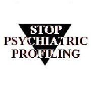 stop psychiatric profiling