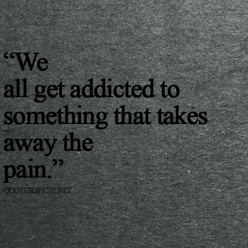 We-all-get-addicted-to-something