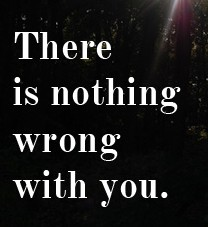 nothing-wrong-with-you