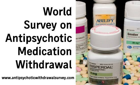 Prescribing Antipsychotic Medication >> Survey On Antipsychotic Medication Withdrawal Please Take And